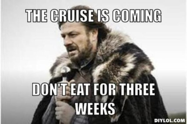 cruise is coming don't eat meme